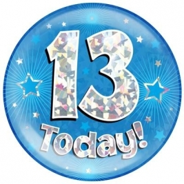 13 Today - Blue Holographic Jumbo Badge