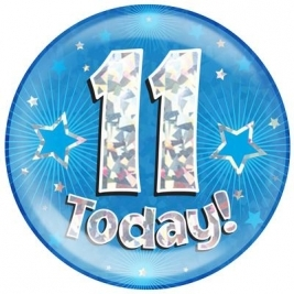 11 Today - Blue Holographic Jumbo Badge
