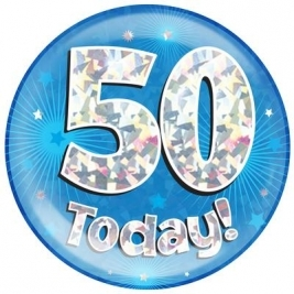 50 Today - Blue Holographic Jumbo Badge