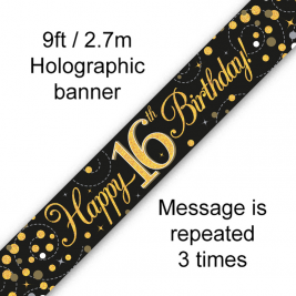 Happy 16th Birthday Black & Gold Sparkling Fizz Holographic 9ft Banner