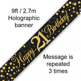 Happy 21st Birthday Black & Gold Sparkling Fizz Holographic 9ft Banner