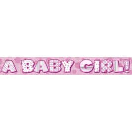 A BABY GIRL PRISMATIC BANNER 12 FT.